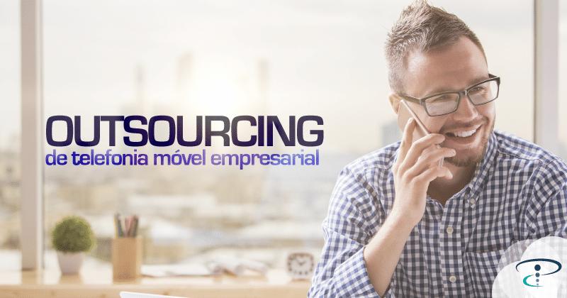 Como otimizar o tempo com outsourcing de telefonia móvel empresarial